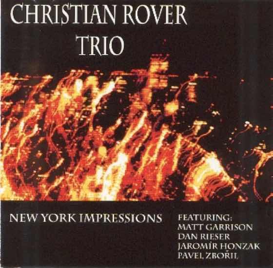 Album cover: New York Impressions | Christian Rover Trio