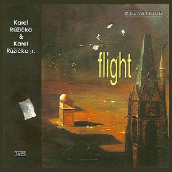 Album cover: Flight | Karel Růžička & Karel Růžička jr.