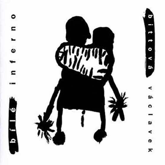 Album cover: Bílé Inferno | Bittová-Václavek