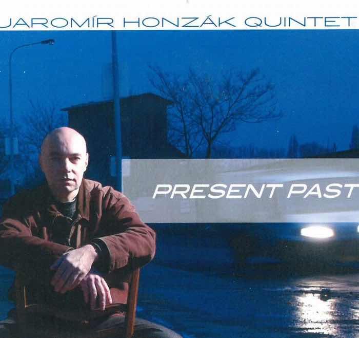 Album cover: Present Past | Jaromír Honzák Quintet