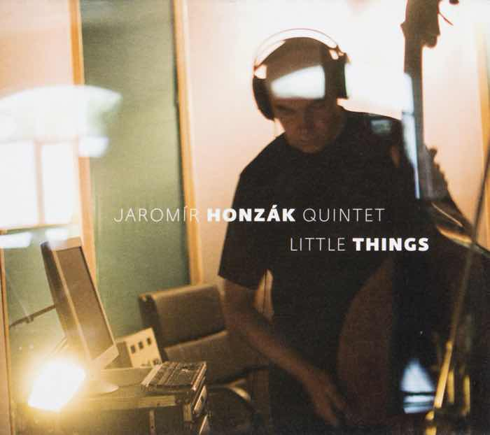 Album cover: Little Things | Jaromír Honzák Quintet
