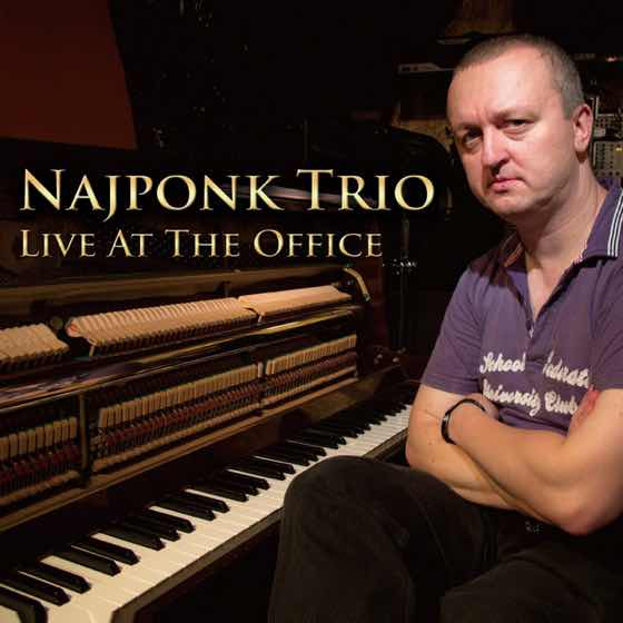 Album cover: Live At The Office | Najponk Trio